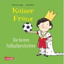 Kaiser Franz Fussballgeschich