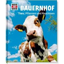 Tessloff WAS IST WAS Band 117 Bauernhof: Tiere, Pflanzen und Maschinen