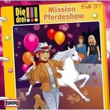 Kosmos Die drei !!! CD 37 Mission Pferdeshow