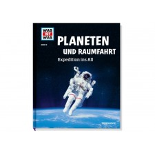 Tessloff WAS IST WAS Band 16 Planeten Raumfahrt. Expedition ins All