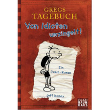 Gregs Tagebuch Band 1 - Von Idioten umzingelt!